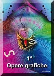 1° Opere Grafiche - copertina