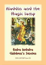 ALADDIN AND HIS MAGIC LAMP - An Eastern Children's Story - copertina