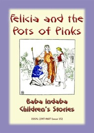 FELICIA AND THE POT OF PINKS - A French Children's Story - copertina