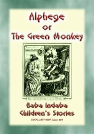 ALPHEGE or the Little Green Monkey - A French Children's Story - copertina