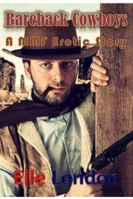 Bareback Cowboys: A MMF Erotic Story - copertina