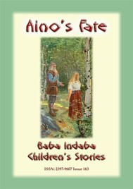 AINO'S FATE - A Finnish Children's Story - copertina