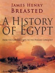 A History of Egypt from the Earliest Times to the Persian Conquest - copertina