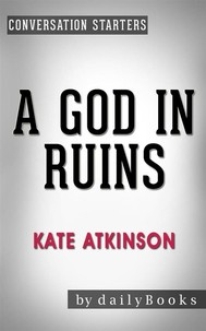 A God in Ruins: by Kate Atkinson | Conversation Starters - copertina
