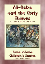 ALI BABA AND THE FORTY THIEVES - A Children's Story from 1001 Arabian Nights - copertina