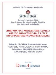 Arbitrato e Mediazione Civile: valide soluzioni alle liti e un'opportunità professionale - copertina