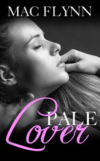 Pale Lover: Pale Series, Book 3 - Librerie.coop
