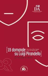 19 domande su Luigi Pirandello - copertina
