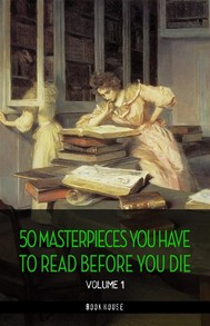 50 Masterpieces you have to read before you die vol: 1 [newly updated] (Book House Publishing) - copertina