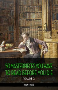50 Masterpieces you have to read before you die vol: 2 [newly updated] (Book House Publishing) - copertina