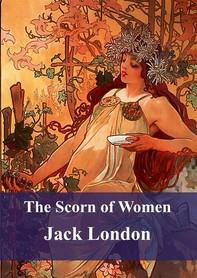 The Scorn of Women - Librerie.coop