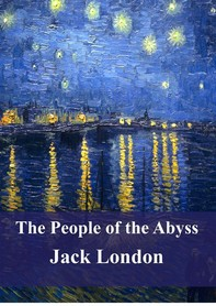 The People of the Abyss - Librerie.coop