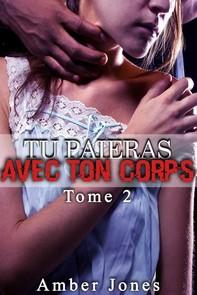 Tu Paieras Avec Ton Corps (Tome 2) - Librerie.coop