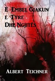 E Embel Gjakun e Tyre Dhe Ngjitës - copertina