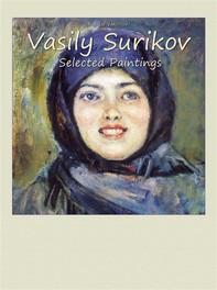 Vasily Surikov:  Selected Paintings - Librerie.coop
