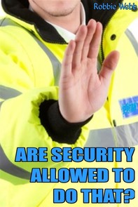 Are Security Allowed To Do That? - Librerie.coop