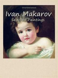 Ivan Makarov:  Selected Paintings - Librerie.coop