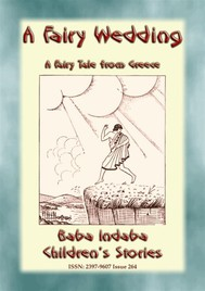 A FAIRY WEDDING - An Old Greek Children's Fairy Story - copertina