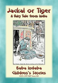 JACKAL OR TIGER - an old fairy tale from India - copertina