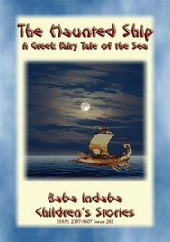 THE HAUNTED SHIP - A Greek Children's Story of the Sea - copertina