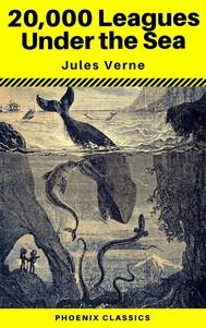 20,000 Leagues Under the Sea (Annotated) (Phoenix Classics) - copertina