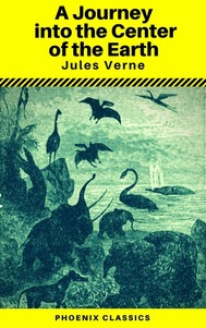 A Journey into the Center of the Earth (Annotated) (Phoenix Classics) - copertina