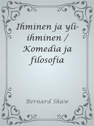 Ihminen ja yli-ihminen / Komedia ja filosofia - copertina