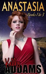 Anastasia - Parts 1 to 3 - copertina