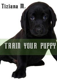 Train Your Puppy - Librerie.coop