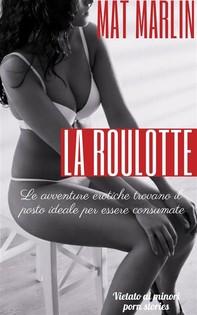 La roulotte (porn stories) - Librerie.coop