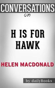 H Is for Hawk: By Helen Macdonald | Conversation Starters - copertina