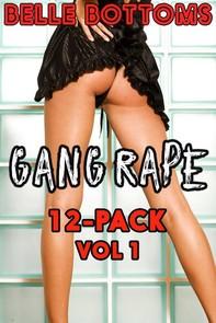 Gang Rape 12-Pack Vol 1 - Librerie.coop