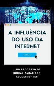 A Influência do Uso da Internet - copertina