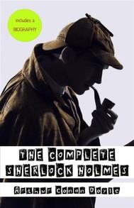 Arthur Conan Doyle: A Biography + The Complete Sherlock Holmes - copertina