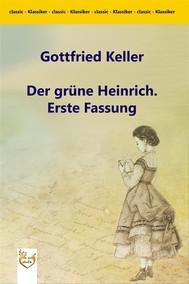 Der grüne Heinrich. Erste Fassung - copertina