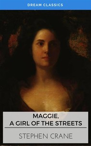 Maggie, a Girl of the Streets (Dream Classics) - copertina
