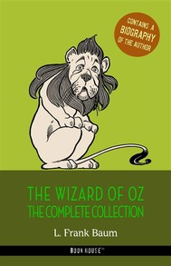 L. Frank Baum: The Complete Wizard of Oz Collection + A Biography of the Author - copertina