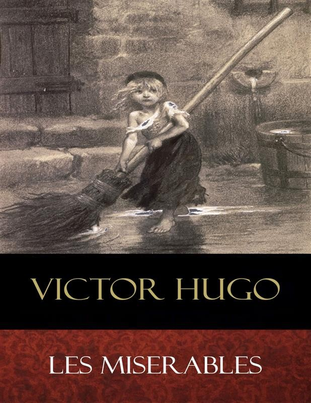 the use of redemption in les miserables a play by victor hugo
