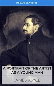 A Portrait of the Artist as a Young Man (Dream Classics) - copertina