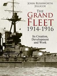The Grand Fleet, 1914-1916 - Librerie.coop