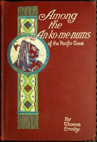 Among the An-ko-me-nums / Or Flathead Tribes of Indians of the Pacific Coast - copertina