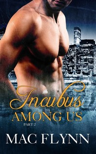 Incubus Among Us #2: Demon Paranormal Romance - Librerie.coop