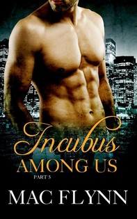 Incubus Among Us #5: Demon Paranormal Romance - Librerie.coop