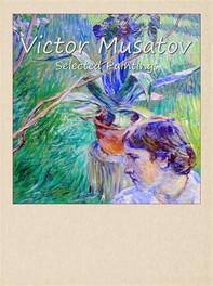 Victor Musatov: Selected Paintings - Librerie.coop