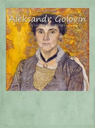 Aleksandr Golovin: Selected Paintings - copertina