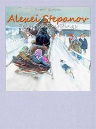 Alexei Stepanov:  Selected Paintings - copertina