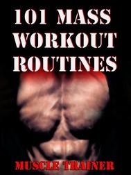 101 Mass Workout Routines  - copertina