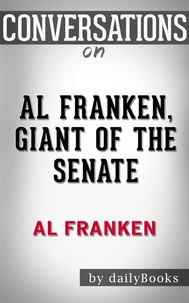 Al Franken, Giant of the Senate: by Al Franken | Conversation Starters - copertina