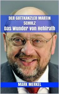 Der Gottkanzler Martin Schulz - copertina