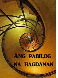 Ang Pabilog na Hagdanan - copertina